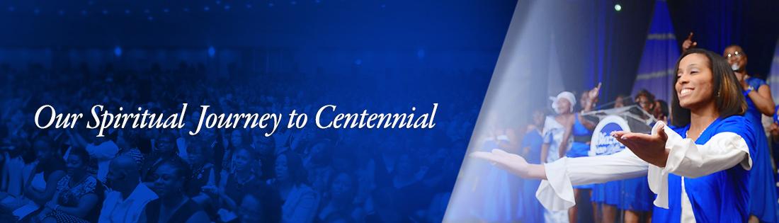 Our Spiritual Journey to Centennial